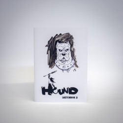 Hound 3: Sketchbook...
